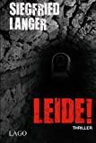 Siegfried Langer: Leide!