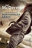 Val McDermid: Northanger Abbey
