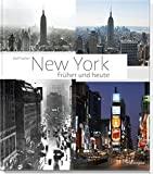 Rolf Fischer: New York früher und heute