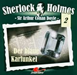 Sir Arthur Conan Doyle: Der blaue Karfunkel