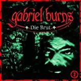 Gabriel Burns: Die Brut