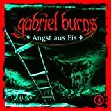 Gabriel Burns: Angst aus Eis