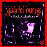 Gabriel Burns: Nachtkathedrale