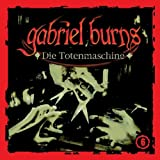 Gabriel Burns: Die Totenmaschine