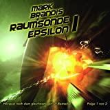 Mark Brandis: Folge 09: Raumsonde Epsilon (Teil 1)