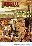 Volker Ferkau: Maddrax - Folge 252: Die Schrecken der Medusa
