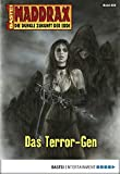 Mia Zorn: Maddrax - Folge 253: Das Terror-Gen