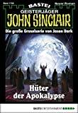 Jason Dark: John Sinclair - Folge 1700: Hüter der Apokalypse
