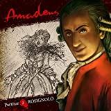 Amadeus: Rosignolo