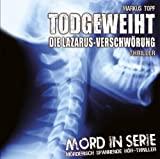 Mord in Serie: Todgeweiht - Die Lazarus-Verschwörung