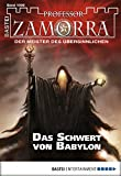 Simon Borner, Christian Schwarz: Professor Zamorra - Folge 1006: Das Schwert von Babylon
