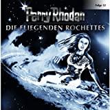 Perry Rhodan: Die fliegenden Rochettes