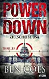 Ben Coes: Power Down - Zielscheibe USA