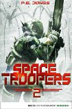 P. E. Jones: Space Troopers - Folge 02: Krieger
