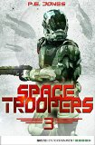 P. E. Jones: Space Troopers - Folge 03: Die Brut
