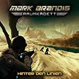 Mark Brandis Raumkadett: Folge 04: Hinter den Linien