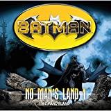 Batman - No Man's Land: Niemandsland