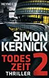 Simon Kernick: Todeszeit 2