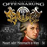 Offenbarung 23: Mozart, oder: Mitternacht in Wien
