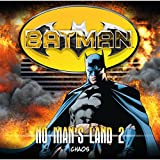 Batman - No Man's Land: Chaos