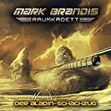 Mark Brandis Raumkadett: Folge 05: Der Aladin-Schachzug