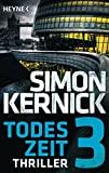 Simon Kernick: Todeszeit 3