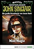 Jason Dark: John Sinclair - Folge 1917: Miss Magic
