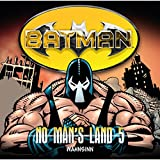 Batman - No Man's Land: Wahnsinn
