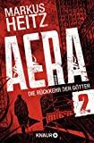 Markus Heitz: AERA 02 - Die Rückkehr der Götter: Das Vatikanrätsel
