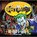 Batman - No Man's Land: Das Ende
