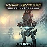 Mark Brandis Raumkadett: Folge 07: Laurin