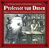 Professor van Dusen: Professor van Dusen jagt einen Schatten