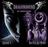 Dragonbound: Episode 05: Das Fest der Weihe