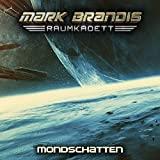 Mark Brandis Raumkadett: Folge 08: Mondschatten