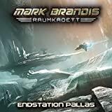 Mark Brandis Raumkadett: Folge 09: Endstation Pallas