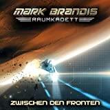 Mark Brandis Raumkadett: Folge 10: Zwischen den Fronten