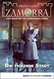 Adrian Doyle: Professor Zamorra - Folge 1103: Die tickende Stadt
