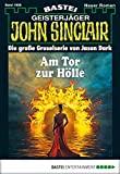 Rafael Marques: John Sinclair - Folge 1998: Am Tor zur Hölle