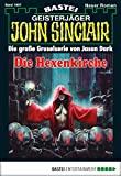 Jason Dark: John Sinclair - Folge 1997: Die Hexenkirche