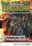 Rafael Marques: John Sinclair - Folge 2002: Schreckensnacht im Geisterschloss