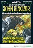 Marc Freund: John Sinclair - Folge 1999: Auferstehung des Schreckens