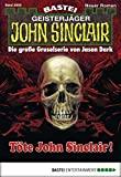 Logan Dee: John Sinclair - Folge 2003: Töte John Sinclair