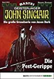 Ian Rolf Hill: John Sinclair - Folge 2004: Die Pest-Gerippe