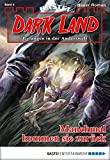 Graham Grimm: Dark Land - Folge 08: Manchmal kommen sie zurück