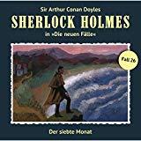 Sherlock Holmes - Die neuen Fälle: Folge 26: Der siebte Monat