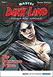 Logan Dee: Dark Land - Folge 07: Die schwarze Witwe