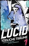 Christoph Mathieu, Dennis Todorovic: Lucid - Tödliche Träume: Folge 1