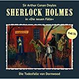 Sherlock Holmes - Die neuen Fälle: Folge 31: Die Todesfalle von Dornwood