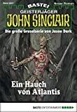 Eric Wolfe: John Sinclair - Folge 2007: Ein Hauch von Atlantis