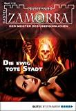 Anika Klüver: Professor Zamorra - Folge 1115: Die ewig tote Stadt